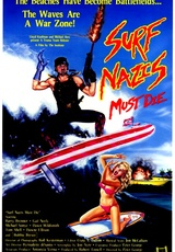 Surf Nazis Must Die