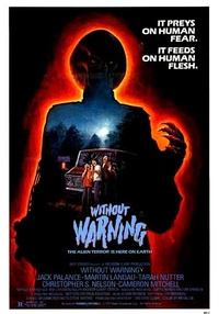 Without Warning / Alien Warning / It Came Without Warning