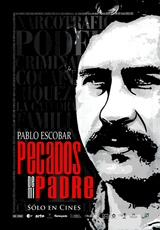 Sins of My Father / My Father Pablo Escobar