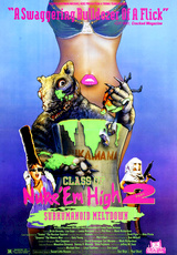 Class of Nuke 'Em High Part II: Subhumanoid Meltdown
