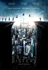 What Happened to Monday? / Seven Sisters