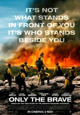 Only the Brave / Granite Mountain Hotshots