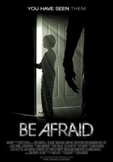Be Afraid / Within the Dark
