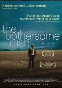 The Bothersome Man
