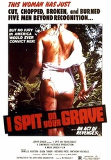 I Spit on Your Grave / Day of the Woman