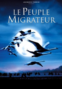Winged Migration / The Travelling Birds