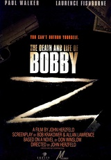 The Death and Life of Bobby Z / Bobby Z
