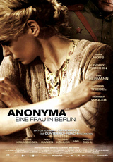 Anonyma - A Woman in Berlin / The Downfall of Berlin: Anonyma
