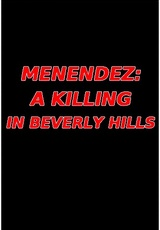 Menendez: A Killing in Beverly Hills