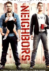 Neighbors / Bad Neighbours
